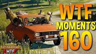 PUBG Funny WTF Moments Highlights Ep 160 (playerunknown's battlegrounds Plays)