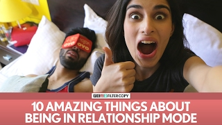 FilterCopy | 10 Amazing Things About Being In A Relationship | Ft. Naman, Aisha