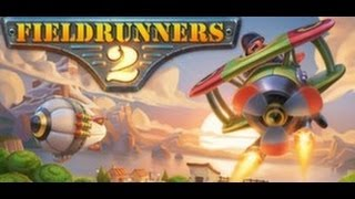 Fieldrunners 2 Gameplay PC 1080p HD