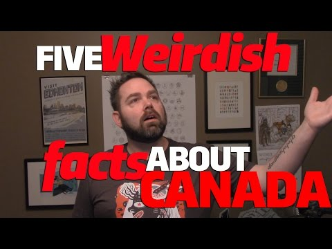 More Weird Facts About Canada