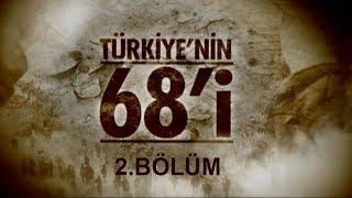 Türkiye'nin 68'i 2.Bölüm