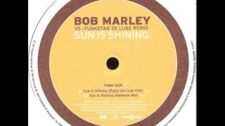 Bob Marley Vs Funkstar De Luxe - Sun Is Shining (Radio De Luxe Edit)