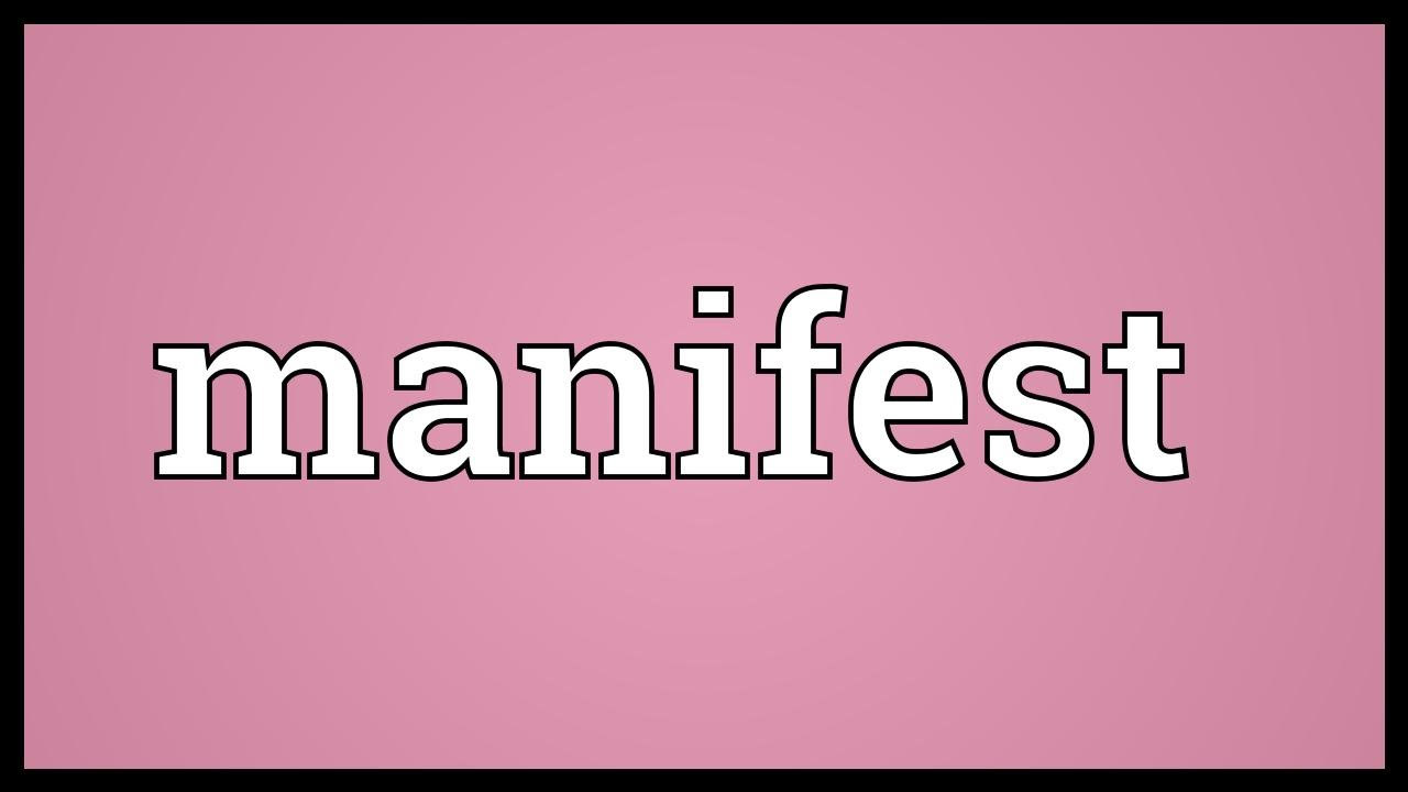 Manifest Meaning - YouTube