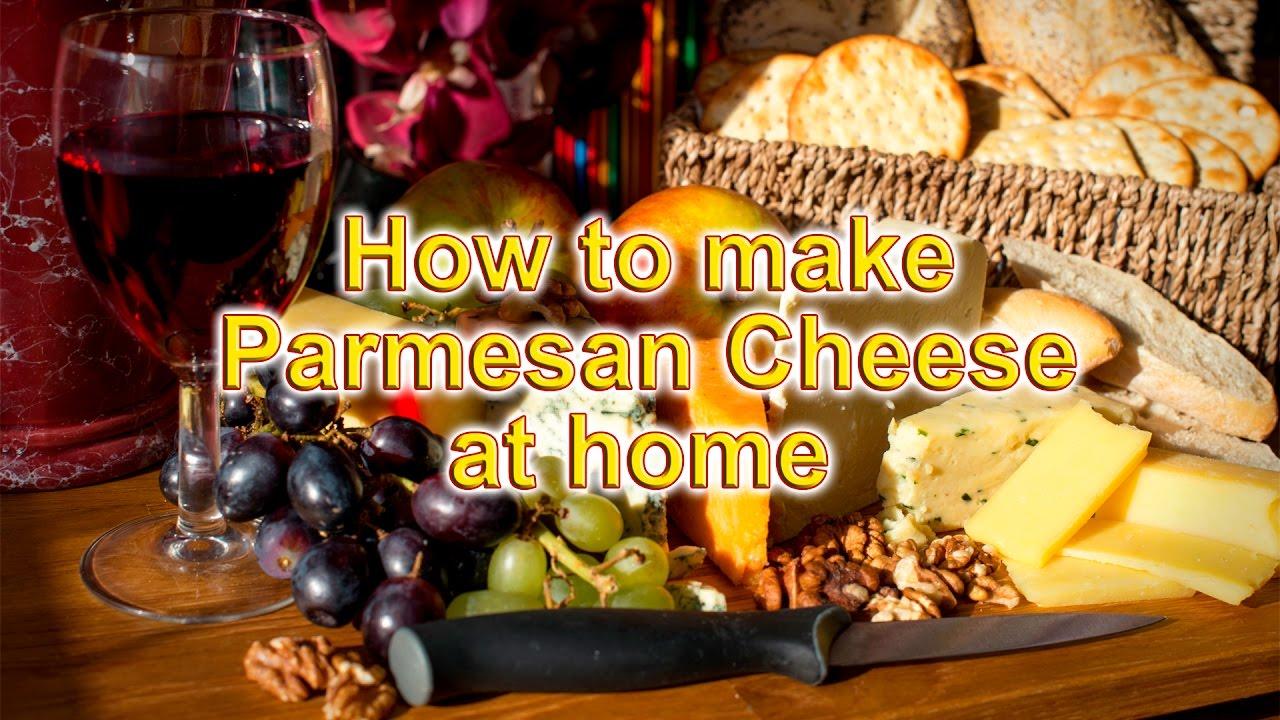 Parmesan cheese made at home