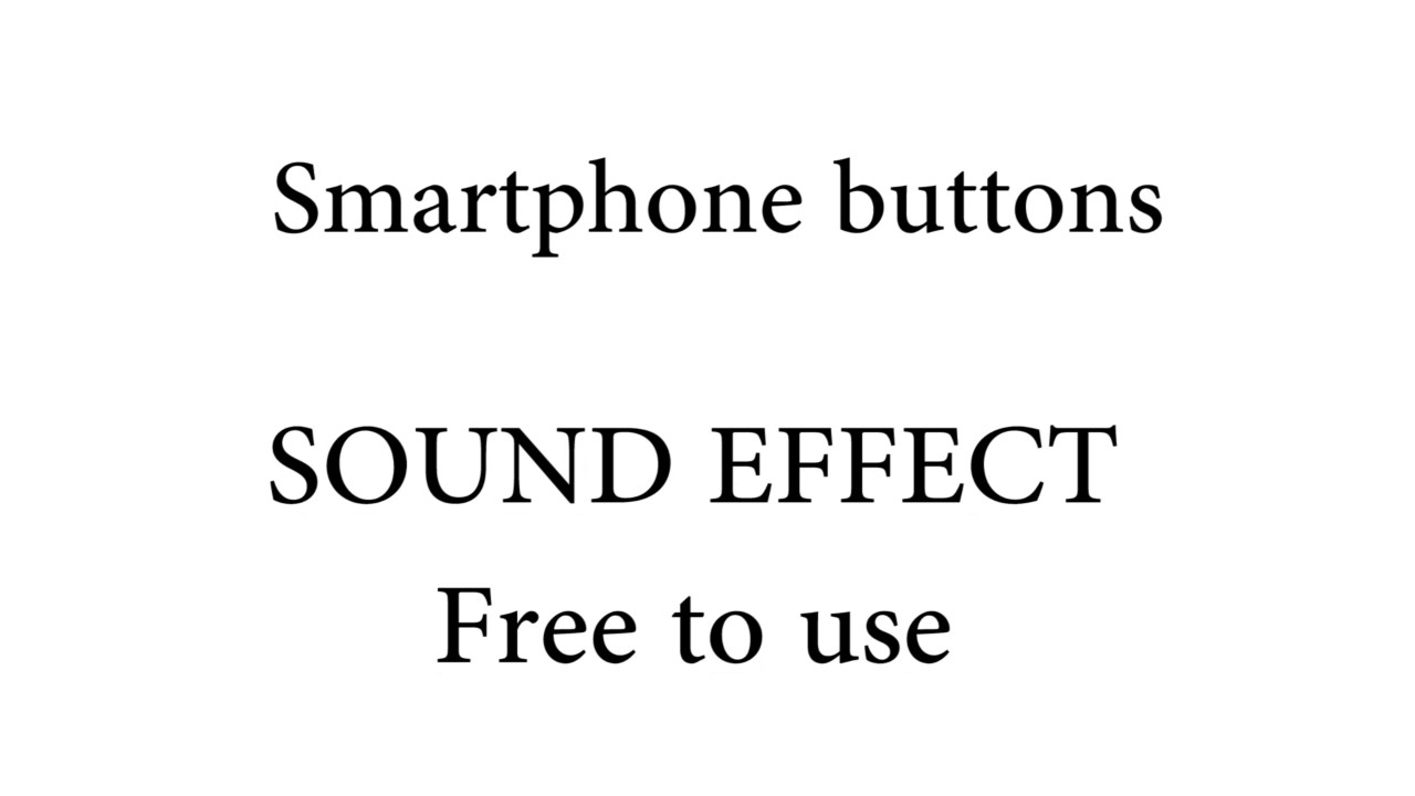 Smartphone buttons SOUND EFFECTS