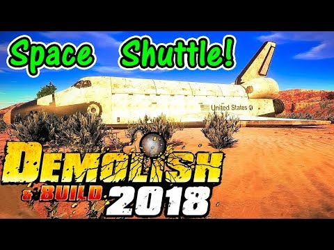 Let's Play Demolish And Build 2018 #4: Blowing Up A Space Shuttle!