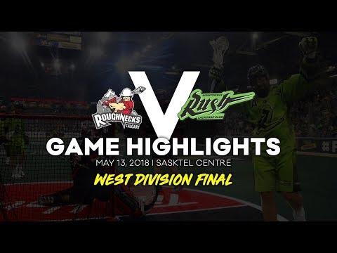 GAME HIGHLIGHTS: Calgary Roughnecks @ Saskatchewan Rush - West Division Final
