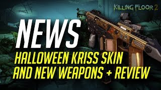 Killing Floor 2 - HALLOWEEN EXCLUSIVE SKIN and DLC WEAPONS REVIEW 2019 (KF2 Guide)