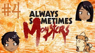 Always Sometimes Monsters - Episode 4 - (You Junkie!) - GAME AREA -