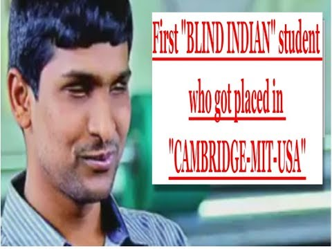 First BLIND Indian student who got placed in CAMBRIDGE-MIT-BOSTON|USA| Srikanth Bolla