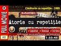 Watch Online : Casatorie cu repetitie (1985)