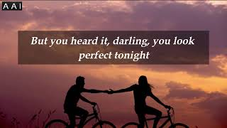 Perfect - Ed Sheeran (Lyrics) Top music