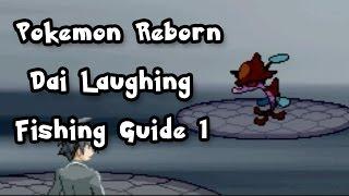 Pokemon Reborn , Fishing Guide 1