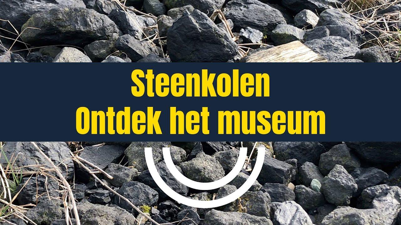 Steenkolen   Ontdek het museum