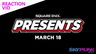 Square Enix Presents - Reaction
