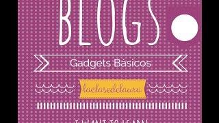 Cómo añadir los Gadgets básicos de Blogger