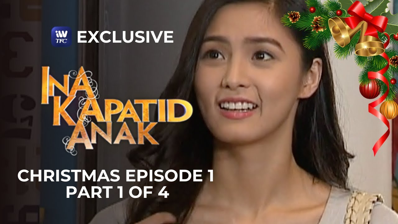 Download Ina, Kapatid, Anak Christmas Episode 1   Part 1 of 4