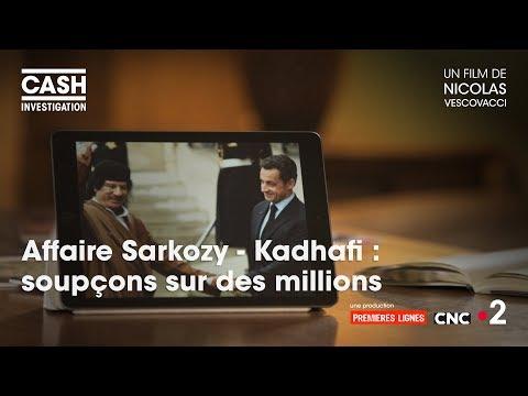 Cash investigation - Affaire Sarkozy/Kadhafi : Soupçons sur des millions (Intégrale) streaming vf