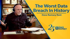 The Worst Data Breach In History - Dave Ramsey Rant