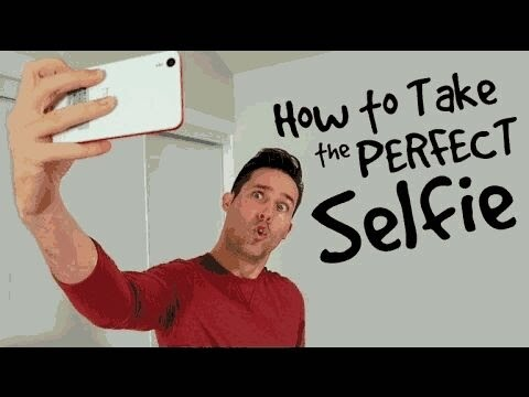 How To Take A Good Selfie Guys