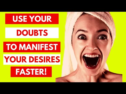 How To Use Doubt To Manifest Faster!