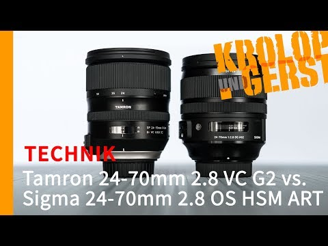 Tamron 24-70mm 2.8 VC G2 vs. Sigma 24-70mm 2.8 OS HSM ART  📷 TECHNIK 📷 Krolop&Gerst