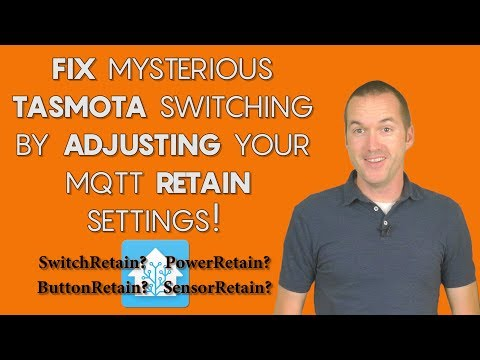 Fix Random Switching in Tasmota by Adjusting Retain Settings - YouTube
