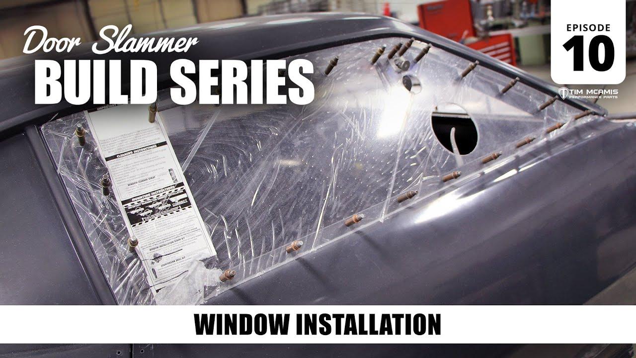 & Door Slammer Build: 10 \u2013 Window Installation - YouTube