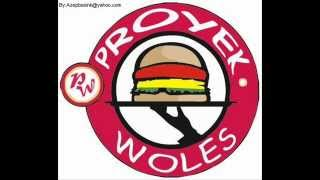 Proyek Woles - My Friend Is Our Family
