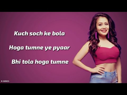Tera Ghata Lyrics Neha Kakkar Romantic Song Youtube