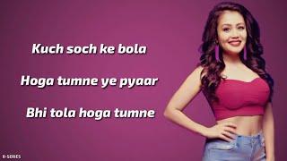 Tera Ghata (Lyrics) - Neha Kakkar | Romantic Song.mp3