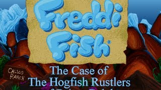 Freddi Fish 4: The Case of the Hogfish Rustlers of Briny Gulch Walkthrough