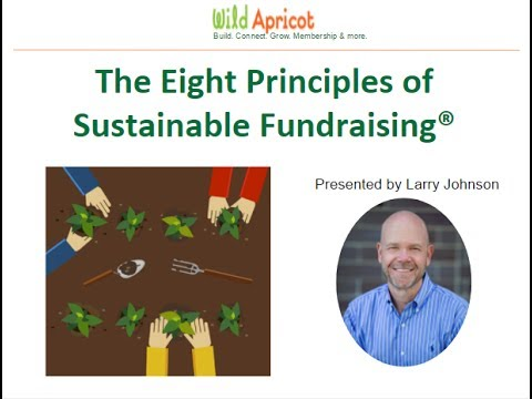 Wild Apricot Expert Webinar: The Eight Principles of Sustainable Fundraising®