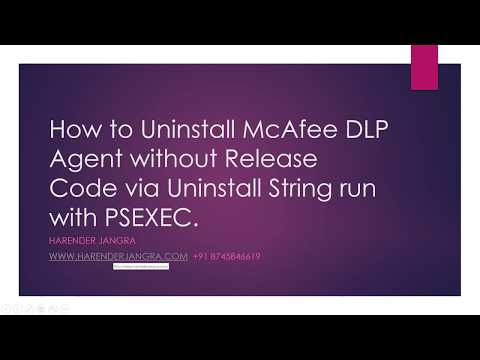 How to Uninstall McAfee DLP Endpoint without Release Code Harender