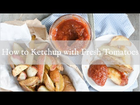 how to make ketchup from homemade tomatoes