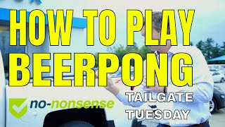 Tailgate Tuesday How to Play Beer Pong