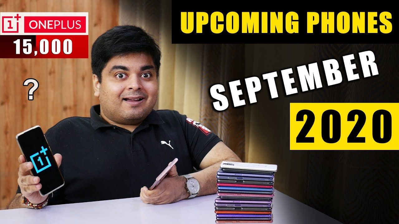 Top 10+ Upcoming Smartphone Launches in India September 2020 | Oneplus 15,000 Me Kab?