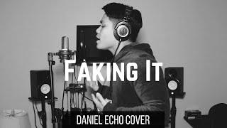 Calvin Harris, Kehlani - Faking It (Daniel Echo Cover)