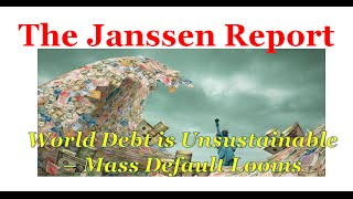 World debt has reached unsustainable levels; mass default looms - coverage in mainstream media