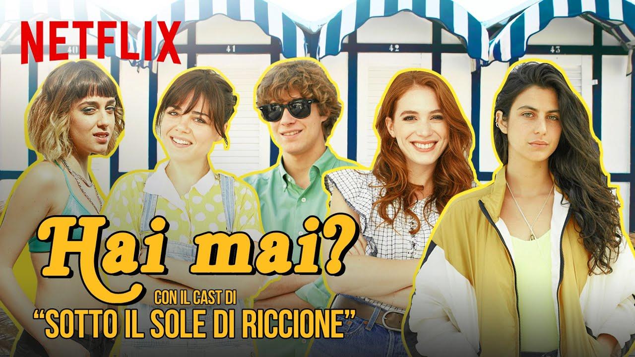 I ragazzi di Sotto il sole di Riccione giocano ad Hai mai? | Netflix Italia