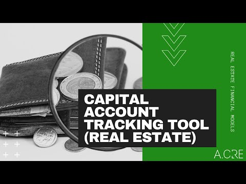 Real Estate Capital Account Tracking Tool