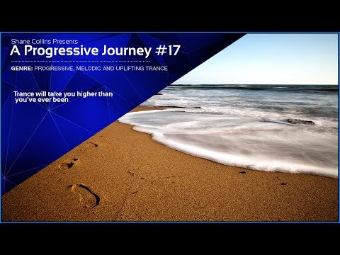 Best Progressive Trance Sessions #17 - Trance Mix - A Progressive Journey XVII