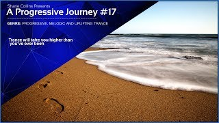 Best Progressive Trance Sessions #17 - Trance Mix - A Progressive Journey XVII