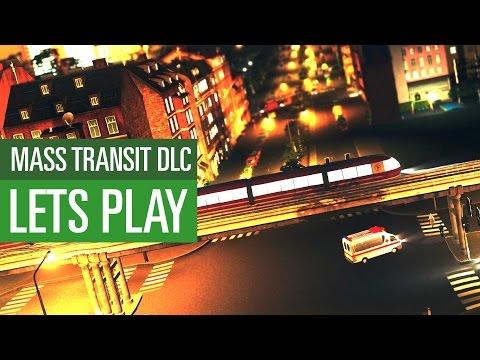 Cities: Skylines - Mass-Transit-DLC vorgestellt