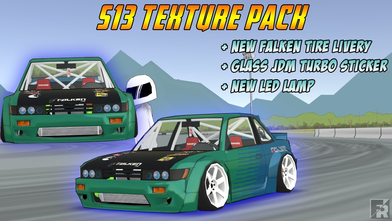FR LEGENDS • MOD S13 LIVERY FALKEN TIRE AND TEXTURE PACK!!!