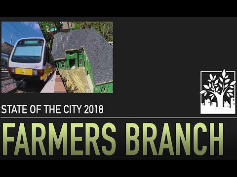 Farmers Branch State of the City 2018