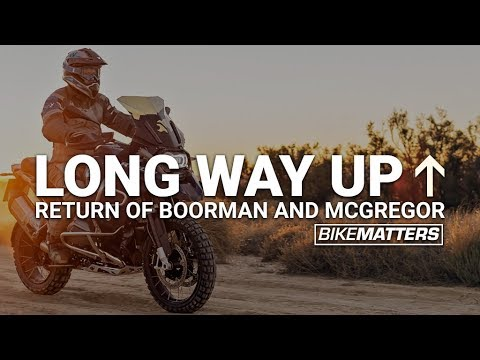 THE LONG WAY UP: THE RETURN OF BOORMAN AND McGREGOR - YouTube