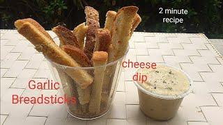 2 minute Garlic Bread Sticks  Cheesy Dip