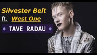 Silvester Belt feat. West One - Tave Radau (Remix) (2017)