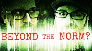 Beyond the Norm IS BACK!!!